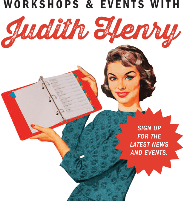 Workshops & Events with Judith Henry
